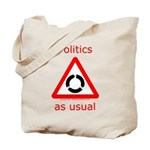 Politics as Usual Tote Bag