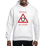 Politics as Usual Hooded Sweatshirt