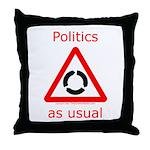 Politics as Usual Throw Pillow