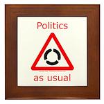 Politics as Usual Framed Tile