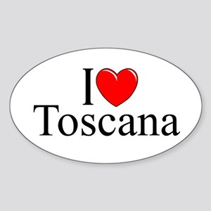 """I Love (Heart) Toscana"" Oval Sticker"