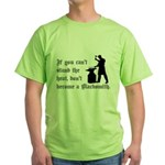 Can't Stand Heat Blacksmith Green T-Shirt