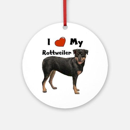 I Love My Rottweiler Ornament (Round)