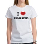 I Love Protesting Women's T-Shirt