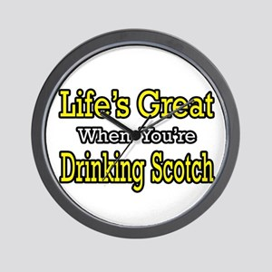 """Life...Drinking Scotch"" Wall Clock"