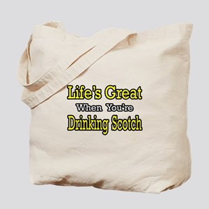 """Life...Drinking Scotch"" Tote Bag"
