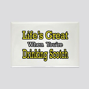 """""""Life...Drinking Scotch"""" Rectangle Magnet"""