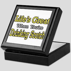 """Life...Drinking Scotch"" Keepsake Box"