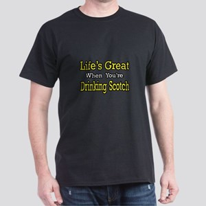"""Life...Drinking Scotch"" Dark T-Shirt"