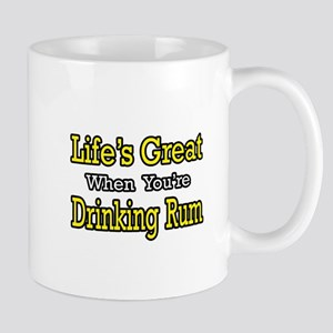 """Life's Great...Drinking Rum"" Mug"