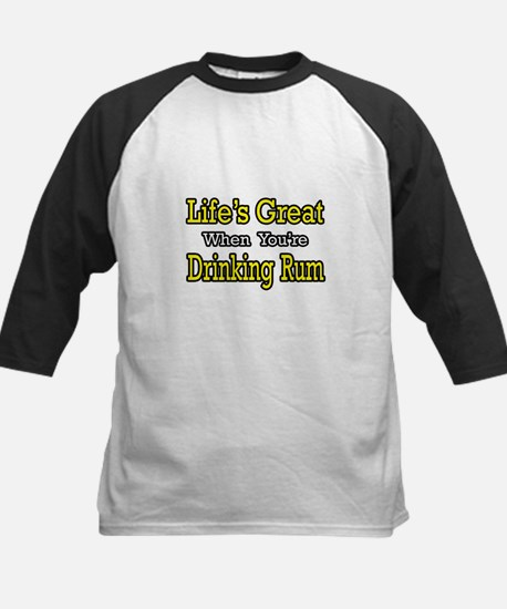 """Life's Great...Drinking Rum"" Kids Baseball Jersey"