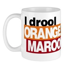 I Drool Orange and Maroon Mug