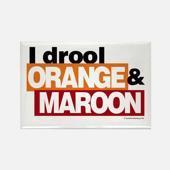 I Drool Orange and Maroon Rectangle Magnet