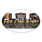 Pub Show Oval Sticker