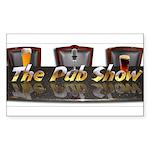 Pub Show Rectangle Sticker