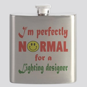 I'm perfectly normal for a Lighting designer Flask