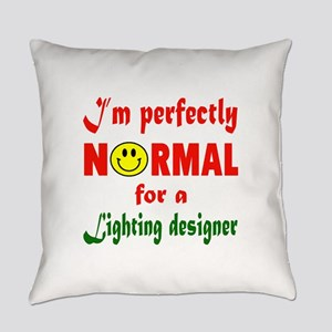 I'm perfectly normal for a Lightin Everyday Pillow