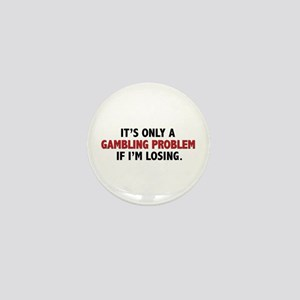 """Gambling Problem"" Mini Button"