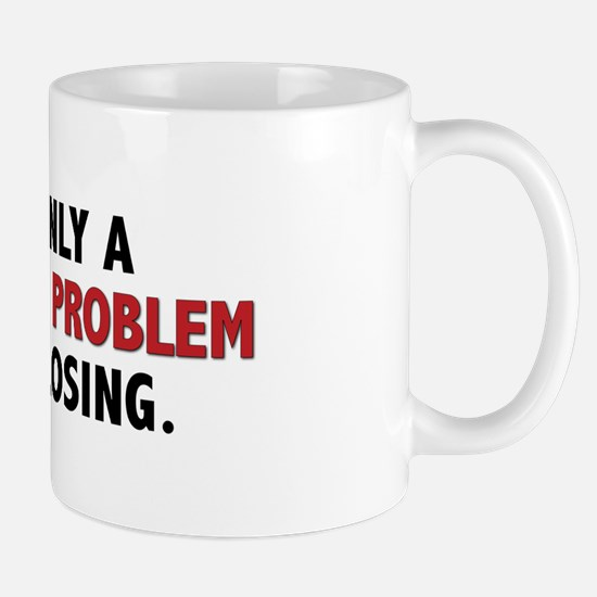 """Gambling Problem"" Mug"