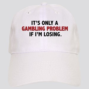 """Gambling Problem"" Cap"