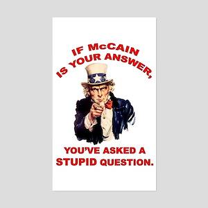 Uncle Sam: McCain = Stupid ? Rectangle Sticker
