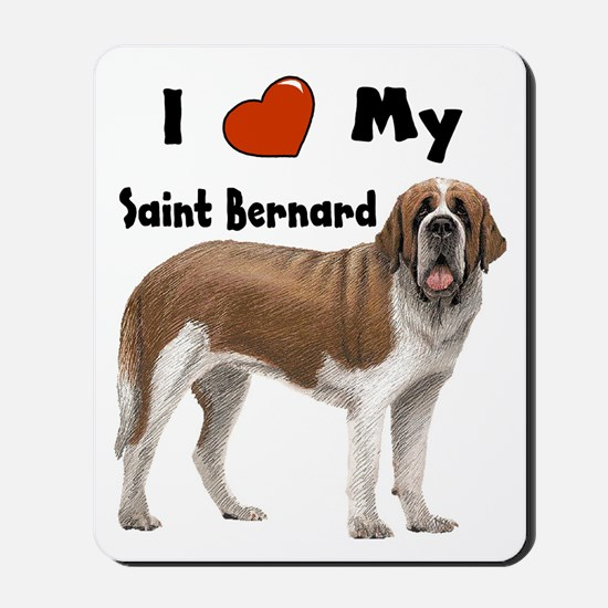 I Love My Saint Bernard Mousepad
