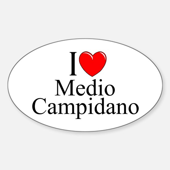 """I Love (Heart) Medio Campidano"" Oval Decal"