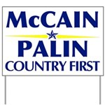 McCain Palin Country First Yard Sign