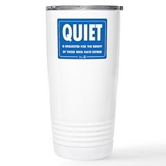 Quiet! Stainless Steel Travel Mug