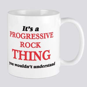 It's a Progressive Rock thing, you wouldn Mugs