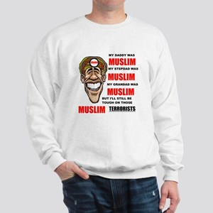 NOT MUSLIM? Sweatshirt
