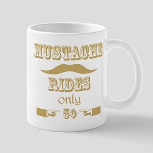 Mustache Rides only 5 cents T-Shirt Mug