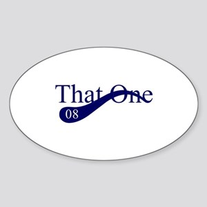 That One 08 Oval Sticker