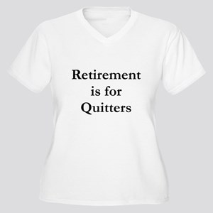 Retirement is for Quitters Women's Plus Size V-Nec