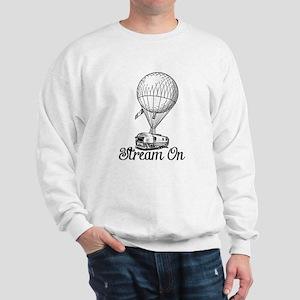 STREAM ON Sweatshirt