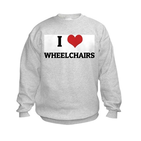 I Love Wheelchairs Kids Sweatshirt