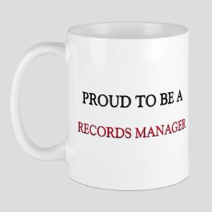 Proud to be a Records Manager Mug