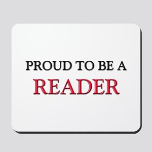Proud to be a Reader Mousepad