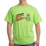 Better call Salt T-Shirt