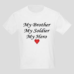 My Brother My Soldier My Hero Kids T-Shirt