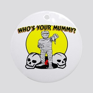 Your Mummy Ornament (Round)