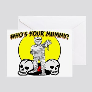 Your Mummy Greeting Card