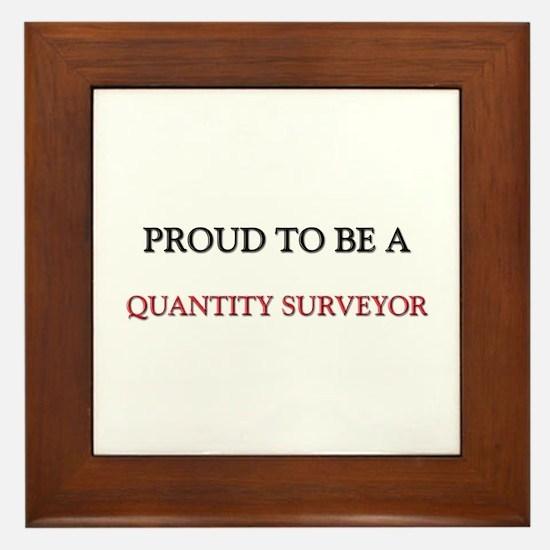 Proud to be a Quantity Surveyor Framed Tile