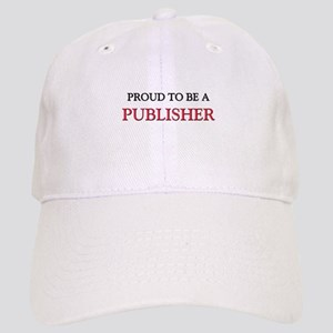 Proud to be a Publisher Cap