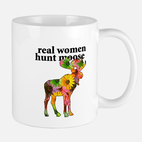 Real Women Hunt Moose Mug