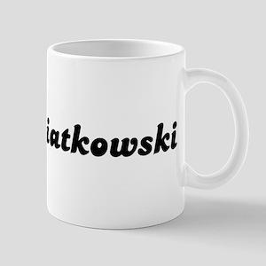 Mrs. Kwiatkowski Mug