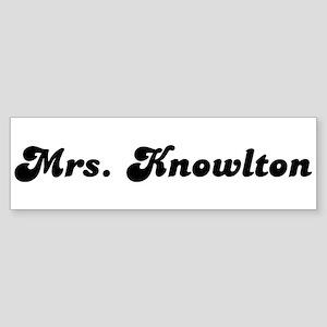 Mrs. Knowlton Bumper Sticker