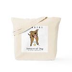 Beware of Dog Tote Bag