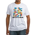 Trust Me I'm A Doctor Fitted T-Shirt