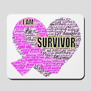 I am...Survivor Mousepad